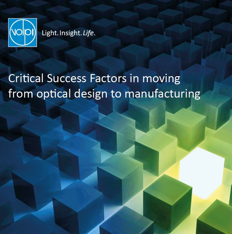 Critical Success Factors in moving from optical design to manufacturing